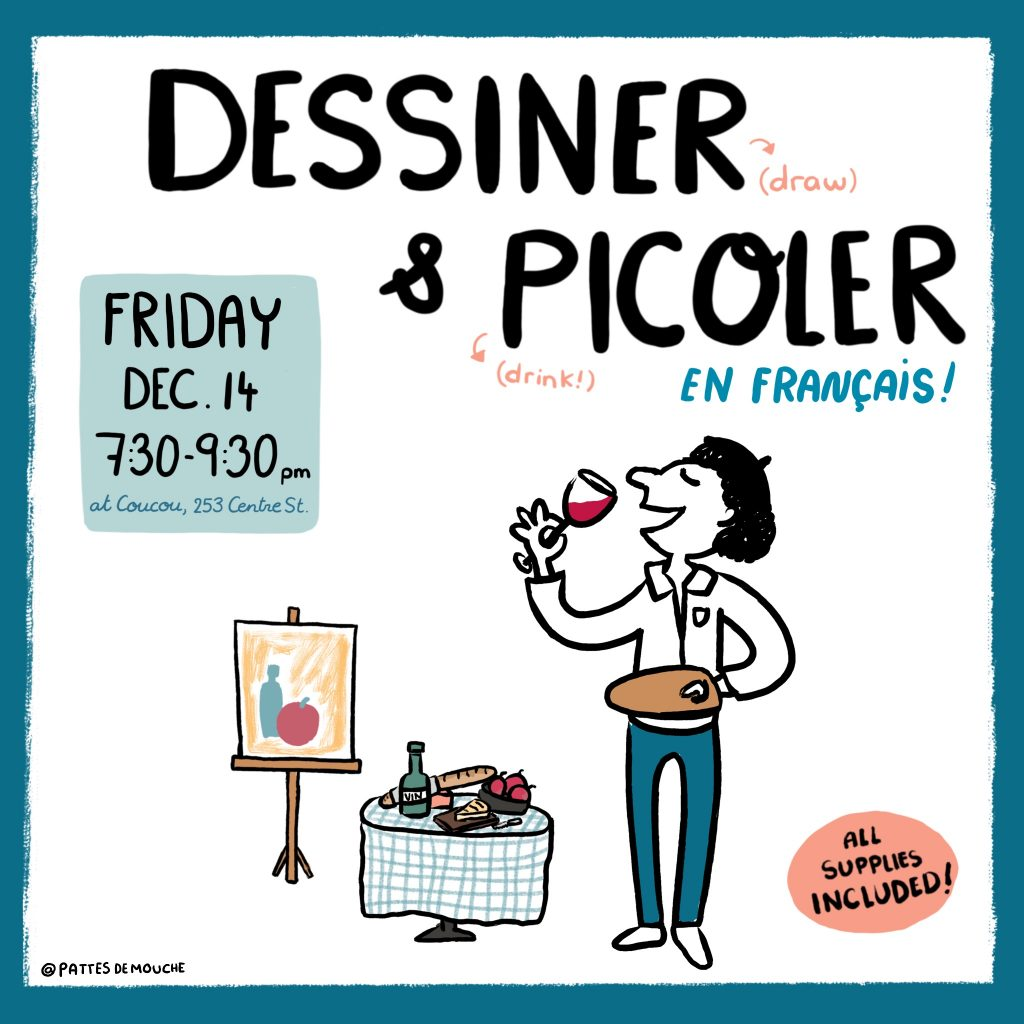 DESSINER ET PICOLER EN FRANÇAIS/ DRINK AND DRAW IN FRENCH !